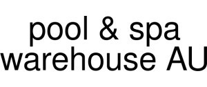 30 Off Pool Spa Warehouse Au Early And Pre Black Friday Sales And Promo Codes 2020